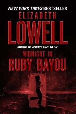 Midnight in Ruby Bayou (Donovans Series #4) by Elizabeth Lowell