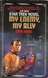 My Enemy, My Ally (Star Trek: The Original Series, #18)