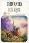 Don Kişot [Don Quijote]  by  Miguel de Cervantes Saavedra