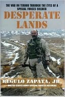 Desperate Lands: The War on Terror Through The Eyes of a Special Forces Soldier eBook