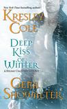 Deep Kiss of Winter ( Immortals After Dark #8; Alien Huntress #4.5 )