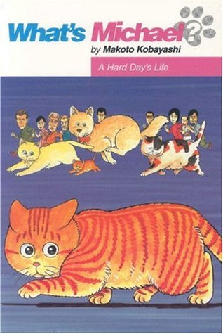 What's Michael? Vol. 6: A Hard Day's Life Makoto Kobayashi