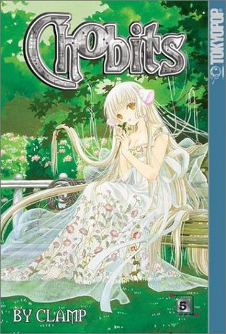 Chobits, Vol. 5 (Chobits, #5)