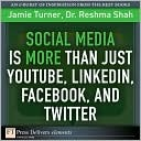 Social Media Is More Than Just Youtube, Linkedin, Facebook, and Twitter  by  Jamie Turner