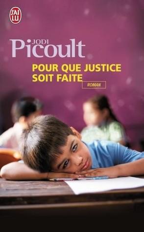 Pour Que Justice Soit Faite Jodi Picoult