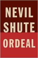 Ordeal Nevil Shute