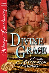 Divine Grace (2010) by Heather Rainier