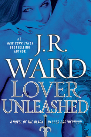 Book Review: J. R. Ward's Lover Unleashed