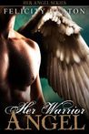 Her Warrior Angel (Her Angel, #3)