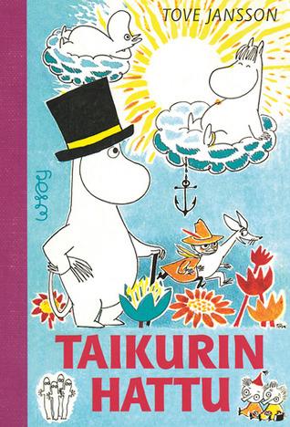 Taikurin hattu (Muumit, #3) Tove Jansson
