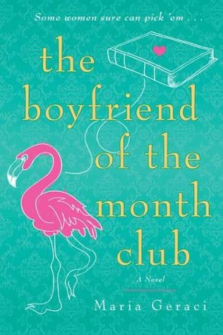 The Boyfriend of the Month Club (2010) by Maria Geraci
