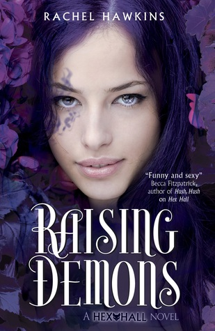 Raising Demons (Demonglass) by Rachel Hawkins book cover