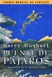 Puente de pájaros Barry Hughart