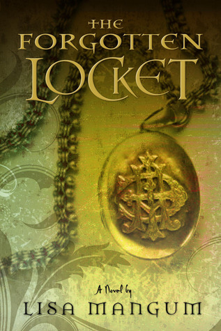 The Forgotten Locket (Hourglass Door, #3)