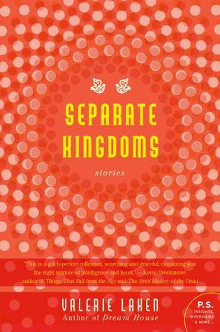Separate Kingdoms: Stories (2011)