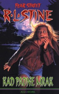 Kad padne mrak (Fear Street, #12) R.L. Stine