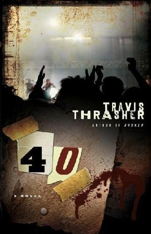 40 Travis Thrasher
