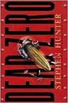 Dead Zero (Bob Lee Swagger, #7 Ray Cruz, #1)