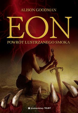 EON. Powrót lustrzanego smoka (Eon, #1)  by  Alison Goodman