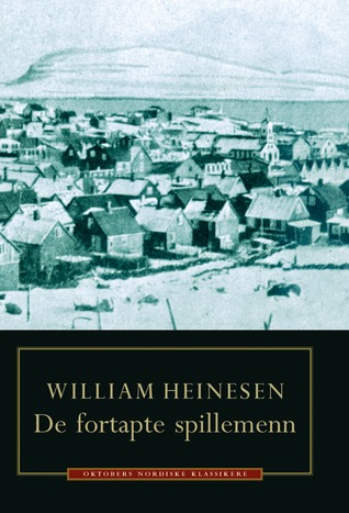 De fortapte spillemenn  by  William Heinesen
