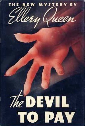 The Devil To Pay Ellery Queen Detective 13