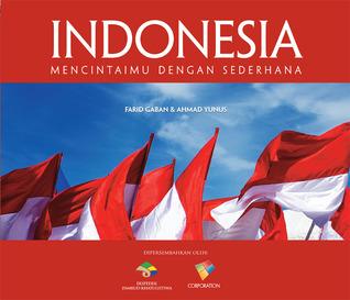INDONESIA: Mencintaimu dengan Sederhana  by  Farid Gaban