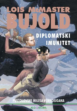 Diplomatski imunitet (Vorkosigan Saga, #13)  by  Lois McMaster Bujold