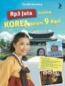 Rp3 Juta Keliling Korea dalam 9 Hari