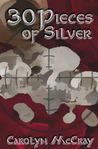 30 Pieces of Silver (Betrayed, #1)