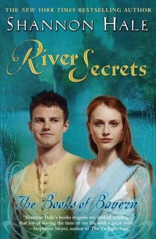 River Secrets (The Books of Bayern, #3)  - Shannon Hale