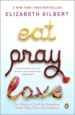 Eat, Pray, Love (Paperback)