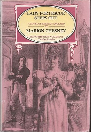 Lady Fortescue Steps Out (Poor Relations #1) Marion Chesney