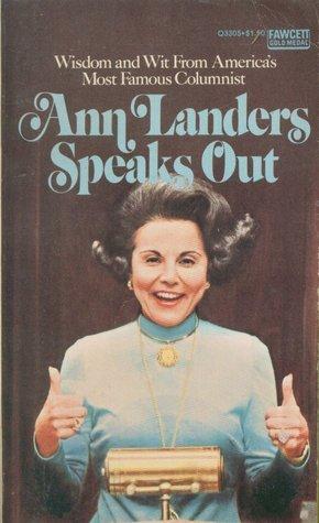 Ann Landers Speaks Out  by  Ann Landers