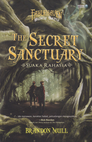The Secret Sanctuary by Brandon Mull
