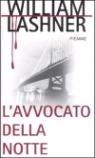 LAvvocato Della Notte (Victor Carl, #6) William Lashner