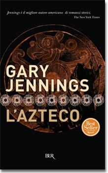 L'azteco - [Gary Jennings]