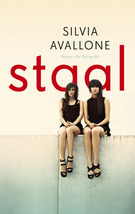 Staal (2010) by Silvia Avallone