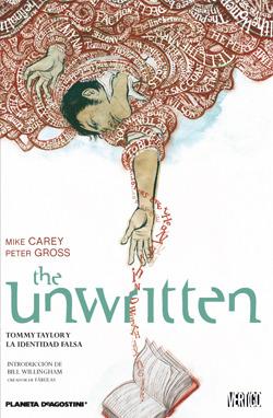 The Unwritten #1: Tommy Taylor y la identidad falsa (2010)