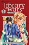Library Wars: Love & War, Vol. 5 (Library Wars: Love & War, #5)