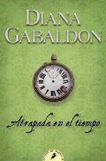 Atrapada en el tiempo (Outlander, #2)