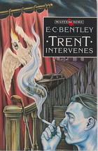 Trent Intervenes  by  E.C. Bentley