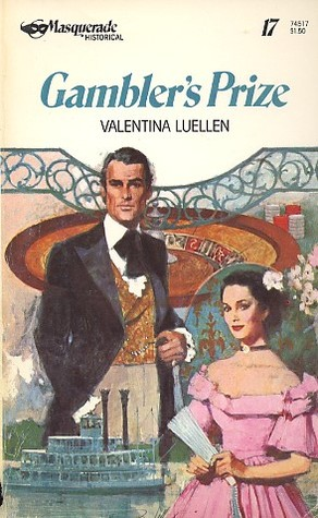 Gamblers Prize  by  Valentina Luellen