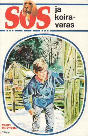 SOS ja koiravaras (SOS, #13)  by  Enid Blyton