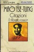 Citazioni: il libretto rosso  by  Mao Tse-tung