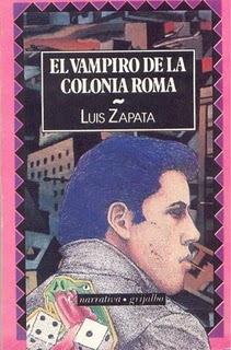 Luis zapata el vampiro de la colonia roma