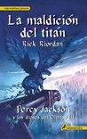 La maldición del titán by Rick Riordan