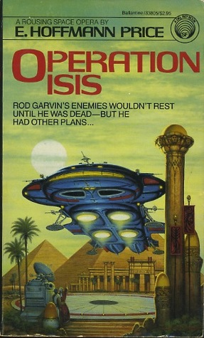 Operation Isis (Operation Series, #4) E. Hoffmann Price