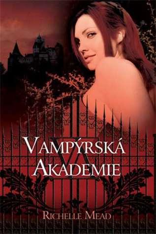 Vampýrská akademie (Vampýrská akademie, #1)