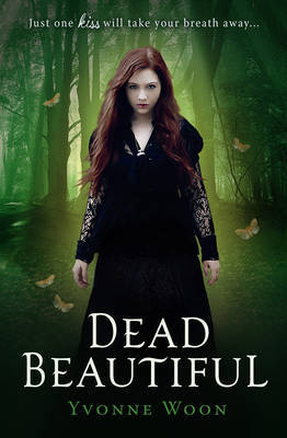 Dead Beautiful by Yvonne Woon book cover