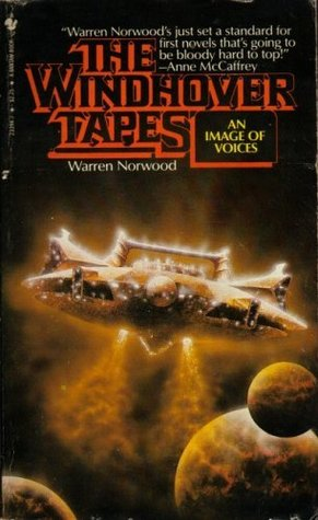 An Image of Voices (The Windhover Tapes, #1) Warren Norwood
